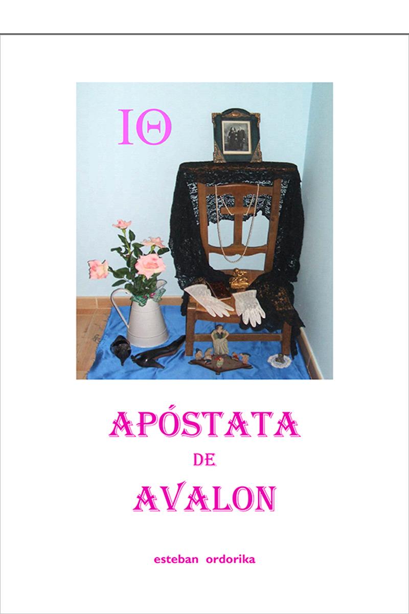 Yo, apóstata de Avalon