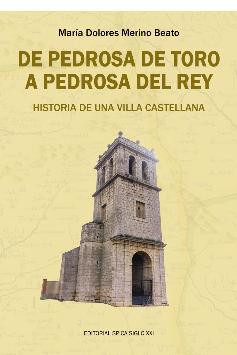 De Pedrosa De Toro A Pedrosa Del Rey
